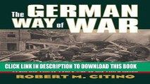 From the Thirty Years War to the Third Reich The German Way of War
