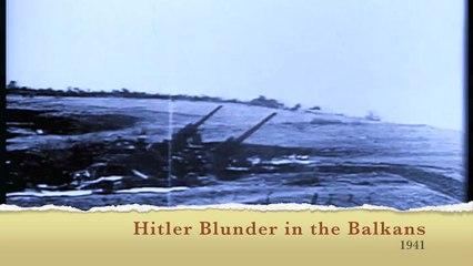 The Newsreel - Hitler Blunder in the Balkans  1941