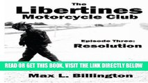 [BOOK] PDF The Libertines Motorcycle Club: Resolution (The Libertines Motorcycles Club) (Volume