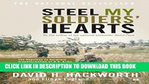 Read Now Steel My Soldiers  Hearts: The Hopeless to Hardcore Transformation of U.S. Army, 4th