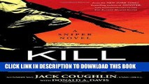 [EBOOK] DOWNLOAD Kill Zone: A Sniper Novel (Kyle Swanson Sniper Novels) GET NOW