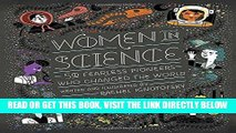 [READ] EBOOK Women in Science: 50 Fearless Pioneers Who Changed the World ONLINE COLLECTION