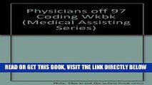 [FREE] EBOOK 1997 Coding Workbook For The Physicians Office (Medical Assisting Series) ONLINE