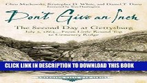 Read Now Don t Give an Inch: The Second Day at Gettysburg, July 2, 1863 (Emerging Civil War