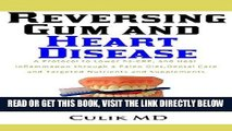 [READ] EBOOK Reversing Gum  And Heart Disease: A Protocol to Lower hs-CRP, and Heal Inflammation