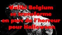 Walibi Belgium se transforme en parc de l'horreur pour Halloween