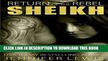 Ebook Return of the Rebel Sheikh: Gibran (Desert Kings Book 5) Free Read