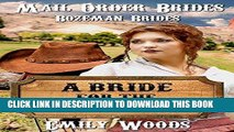[Read] Ebook Mail Order Brides: A Bride for the Banker (Bozeman Brides Book 1) New Reales