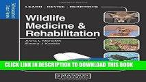Wildlife medicine & rehabilitation : self-assessment color review