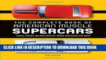 Best Seller The Complete Book of American Muscle Supercars: Yenko, Shelby, Baldwin Motion, Grand