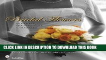 Ebook Bridal Flowers:  Bouquets - Boutonnieres - Corsages Free Download