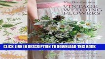 Best Seller Vintage Wedding Flowers: Bouquets, Button Holes, Table Settings Free Read