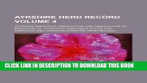 [READ] EBOOK Ayrshire herd record Volume 4 BEST COLLECTION