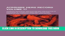 [READ] EBOOK Ayrshire herd record Volume 17 BEST COLLECTION