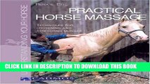 [READ] EBOOK Practical Horse Massage: Techniques for Loosening and Stretching Muscles