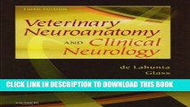 [READ] EBOOK Veterinary Neuroanatomy and Clinical Neurology - Text and VETERINARY CONSULT Package,