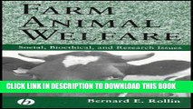 [FREE] EBOOK Farm Animal Welfare: Social, Bioethical, and Research Issues ONLINE COLLECTION