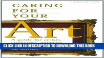 Best Seller Caring for Your Art: A Guide for Artists, Collectors, Galleries, and Art Institutions
