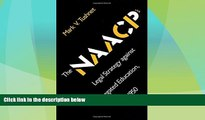 Must Have PDF  The NAACP s Legal Strategy against Segregated Education, 1925-1950  Full Read Most