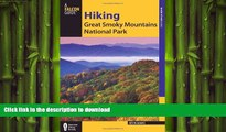 FAVORIT BOOK Hiking Great Smoky Mountains National Park (Regional Hiking Series) READ EBOOK