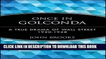 [PDF] Once in Golconda: A True Drama of Wall Street 1920-1938 Full Online