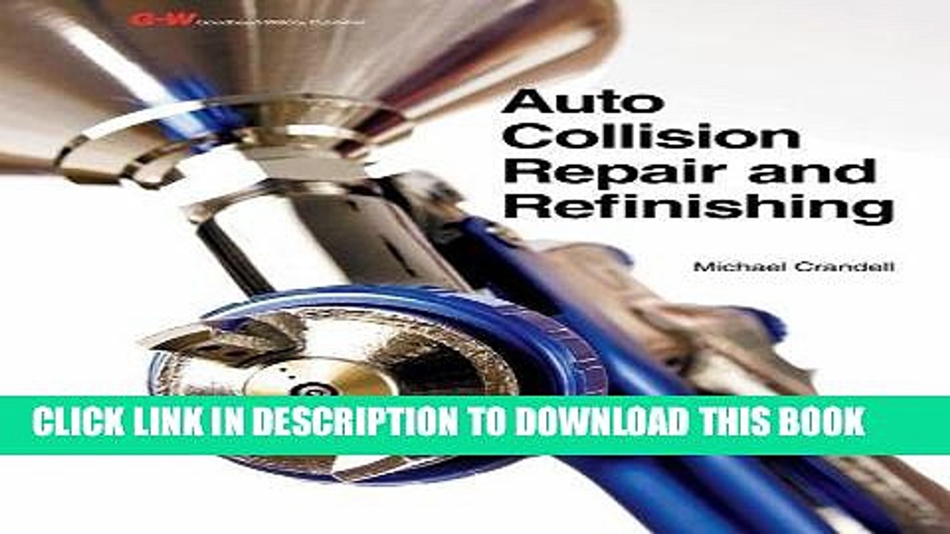 Ebook Auto Collision Repair and Refinishing Free Read