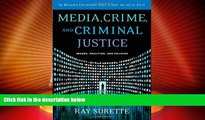 Big Deals  Media, Crime, and Criminal Justice: Images, Realities and Policies (Wadsworth