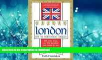 READ  London for the Independent Traveler: On Your Own, See the London You Want to See. a