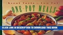 [New] Ebook One-Pot Meals (Great Taste, Low Fat) Free Read
