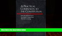 Big Deals  A Practical Companion to the Constitution: How the Supreme Court Has Ruled on Issues