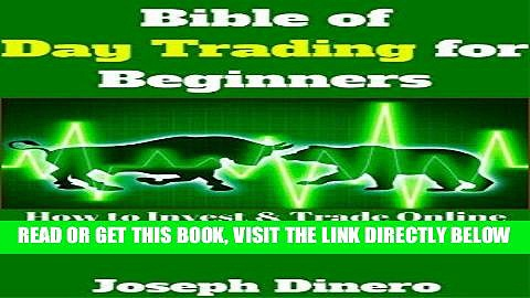 [Free Read] Bible of Day Trading for Beginners: How to Invest   Trade Online for Beginners Free