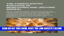 [Free Read] The consolidated statutes of Newfoundland (Second series); being a consolidation of