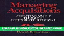 [Free Read] Managing Acquisitions:  Creating Value Through Corporate Renewal Full Online