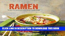 [New] Ebook Ramen: Recipes for ramen and other Asian noodle soups Free Online