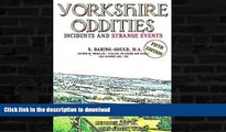 FAVORITE BOOK  Yorkshire Oddities, Incidents and Strange Events FULL ONLINE