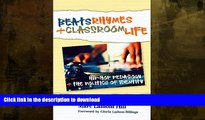 FAVORITE BOOK  Beats, Rhymes, and Classroom Life: Hip-Hop Pedagogy and the Politics of Identity