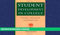READ  Student Development in College: Theory, Research, and Practice (Jossey-Bass Higher and