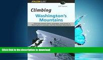 FAVORIT BOOK Climbing Washington s Mountains (Climbing Mountains Series) READ EBOOK