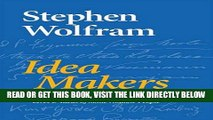 [FREE] EBOOK Idea Makers: Personal Perspectives on the Lives   Ideas of Some Notable People BEST