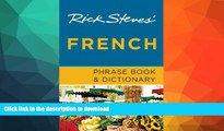 READ BOOK  Rick Steves  French Phrase Book   Dictionary FULL ONLINE