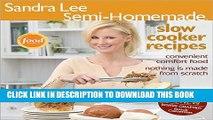 PDF] Sandra Lee Semi-Homemade Slow Cooker [Download] Full Ebook