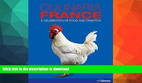 GET PDF  Culinaria France: A Celebration of Food and Tradition  PDF ONLINE