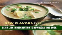 Best Seller Williams-Sonoma New Flavors for Soups: Classic Recipes Redefined (New Flavors For