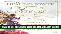 [READ] EBOOK The Healing Power of Faery: Working with Elementals and Nature Spirits to Soothe the