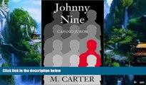 Big Deals  Johnny Nine: Capano Juror  Full Ebooks Most Wanted