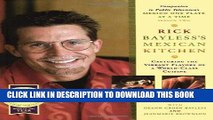 Best Seller Rick Bayless s Mexican Kitchen: Capturing the Vibrant Flavors of a World-Class Cuisine