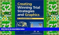 Big Deals  Creating Winning Trial Strategies and Graphics  Best Seller Books Most Wanted