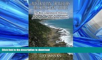 FAVORIT BOOK Australian Travelers Backpacking Guide: The Most Comprehensive Directory of Hostels