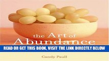 [FREE] EBOOK The Art of Abundance: A Simple Guide to Discovering Life s Treasures (Artful Living)