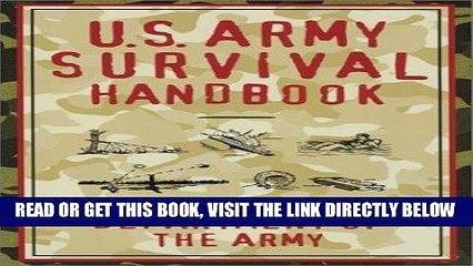 [READ] EBOOK U.S. Army Survival Handbook BEST COLLECTION
